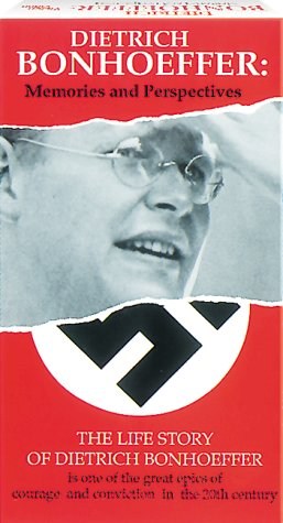 Bonhoeffer: Memories and Perspectives